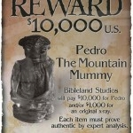 Pedro, Wyoming mini-mummy reward poster